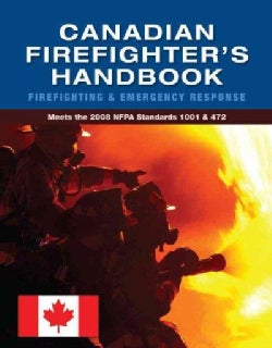 Canadian Firefighter's Handbook: Firefighting and Emergency Response (Paperback)