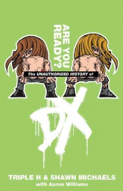 The Unauthorized History of Dx (Paperback)
