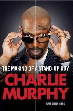 The Making of a Stand-Up Guy (Paperback)