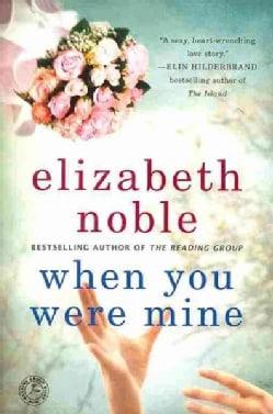 When You Were Mine (Paperback)