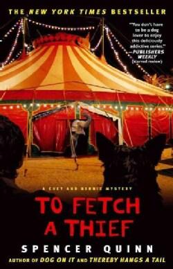 To Fetch a Thief: A Chet and Bernie Mystery (Paperback)