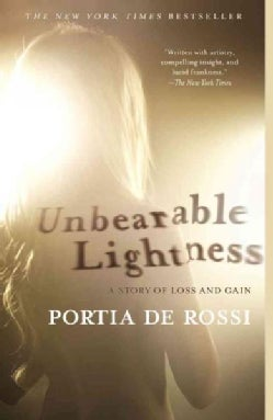 Unbearable Lightness: A Story of Loss and Gain (Paperback)