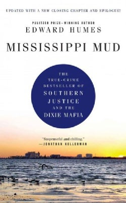 Mississippi Mud: The True-crime Bestseller of Southern Justice and the Dixie Mafia (Paperback)