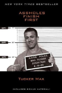 Assholes Finish First (Paperback)