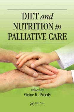 Diet and Nutrition in Palliative Care (Hardcover)