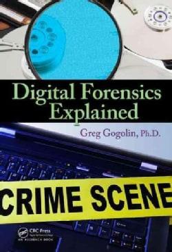 Digital Forensics Explained (Hardcover)