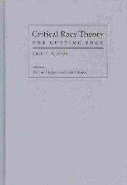 Critical Race Theory: The Cutting Edge (Hardcover)