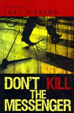 Don't Kill the Messenger (Paperback)