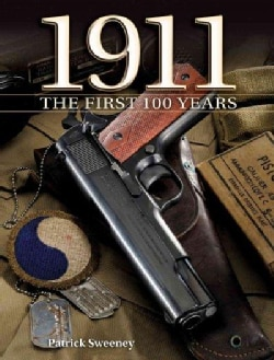 1911: The First 100 Years (Hardcover)