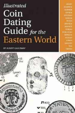 Illustrated Coin Dating Guide for the Eastern World (Paperback)