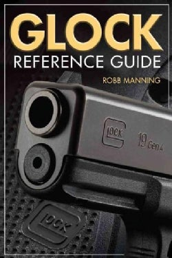 Glock Reference Guide (Paperback)