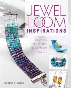 Jewel Loom Inspirations: Quick and Fun Beading and Jewelry Projects (Paperback)