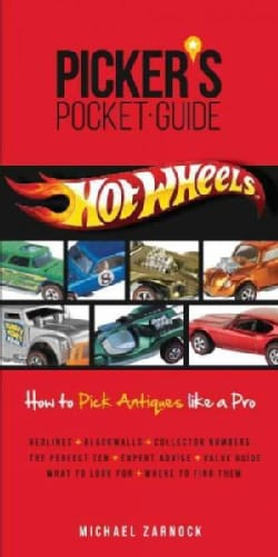 Hot Wheels: How to Pick Antique Like a Pro (Paperback)