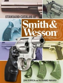 Standard Catalog of Smith & Wesson (Hardcover)