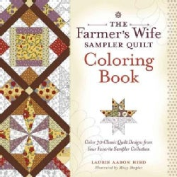The Farmer's Wife Sampler Quilt Coloring Book: Color 70 Classic Quilt Designs from Your Favorite Sampler Collection (Paperback)