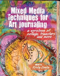 Mixed Media Techniques for Art Journaling: A workdbook of collage, transfers and more (Paperback)