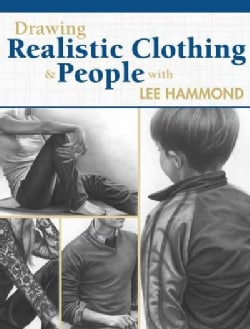 Drawing Realistic Clothing and People (Paperback)