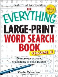 The Everything Large-Print Word Search Book: 150 More Easy-to-Read, Challenging-to-Solve Puzzles (Paperback)