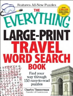 The Everything Travel Word Search Book: Find Your Way Through 150 Easy-to-Read Puzzles (Paperback)