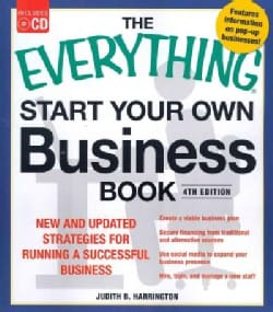 The Everything Start Your Own Business Book: New and Updated Strategies for Running a Successful Business
