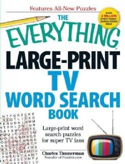 The Everything Large-Print TV Word Search Book: Large-Print Word Search Puzzles for Super TV Fans (Paperback)