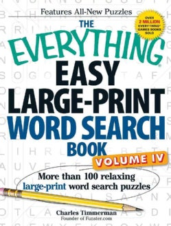 The Everything Easy Large-Print Word Search Book: More Than 100 Relaxing Large-Print Word Search Puzzles (Paperback)