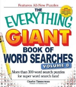 The Everything Giant Book of Word Searches: More Than 300 Word Search Puzzles for Super Word Search Fans! (Paperback)