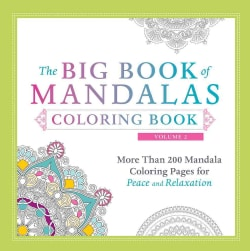 The Big Book of Mandalas Coloring Book: More Than 200 Mandala Coloring Pages for Peace and Relaxation (Paperback)