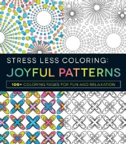 Joyful Patterns: 100+ Coloring Pages for Fun and Relaxation (Paperback)