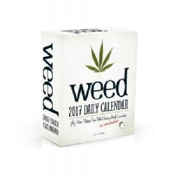 Weed 2017 Calendar: 365 More Things You Didnt Know or Remember About Cannabis (Calendar)