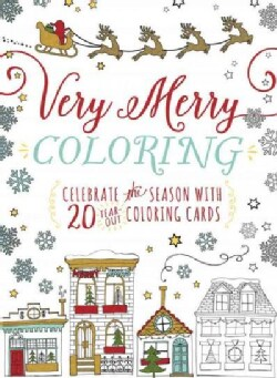 Very Merry Coloring: Celebrate the Seaon With 20 Tear-out Coloring Cards (Paperback)