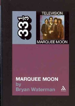 Television's Marquee Moon (Paperback)