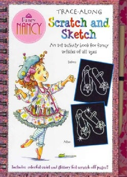 Fancy Nancy Scratch and Sketch: For Fancy Artists of All Ages (Hardcover)