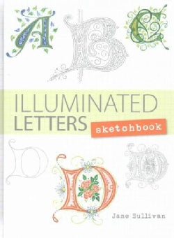 Illuminated Letters Sketchbook (Notebook / blank book)