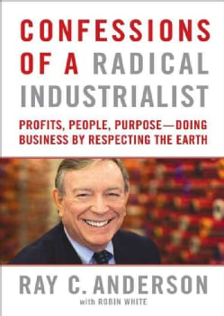 Confessions of a Radical Industrialist (Compact Disc)