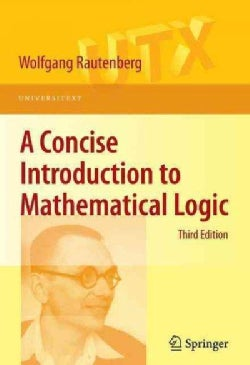 A Concise Introduction to Mathematical Logic (Paperback)