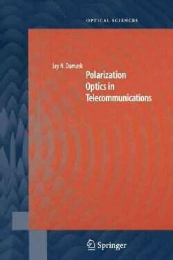 Polarization Optics in Telecommunications (Paperback)
