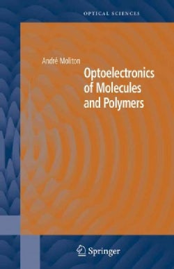 Optoelectronics of Molecules and Polymers (Paperback)