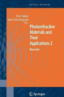 Photorefractive Materials and Their Applications 2: Materials (Paperback)