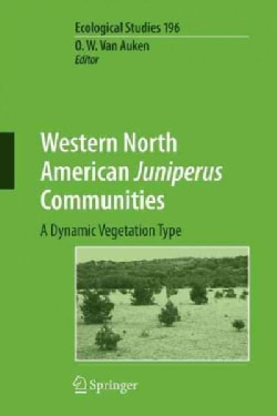 Western North American Juniperus Communities: A Dynamic Vegetation Type (Paperback)