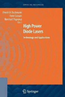 High Power Diode Lasers: Technology and Applications (Paperback)