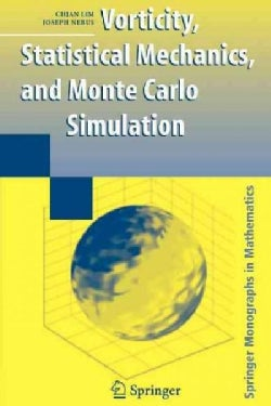 Vorticity, Statistical Mechanics, and Monte Carlo Simulation (Paperback)