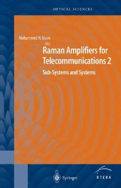 Raman Amplifiers for Telecommunications 2: Sub-systems and Systems (Paperback)