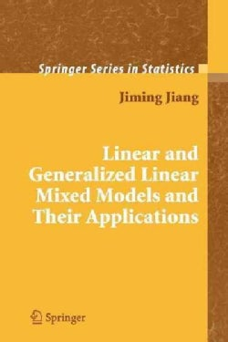 Linear and Generalized Linear Mixed Models and Their Applications (Paperback)