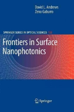 Frontiers in Surface Nanophotonics: Principles and Applications (Paperback)