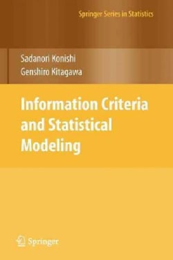 Information Criteria and Statistical Modeling (Paperback)