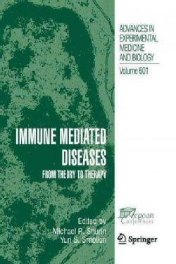 Immune Mediated Diseases: From Theory to Therapy (Paperback)