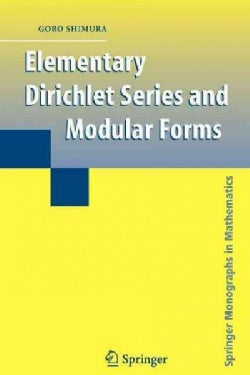 Elementary Dirichlet Series and Modular Forms (Paperback)