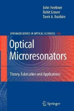 Optical Microresonators: Theory, Fabrication, and Applications (Paperback)