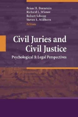 Civil Juries and Civil Justice: Psychological and Legal Perspectives (Paperback)